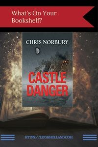 """Book Review of """"Castle Danger"""" by Chris Norbury. Thriller and Suspense."""
