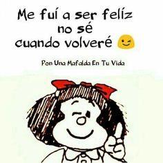 Mafalda Quotes, Positive Life, Nostalgia, Snoopy, Funny Quotes, Love You, Positivity, Comics, Memes