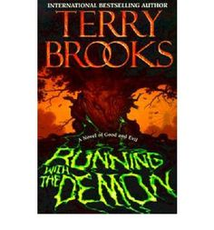 Running with the Demon By Terry Brooks -prequel to Shannara