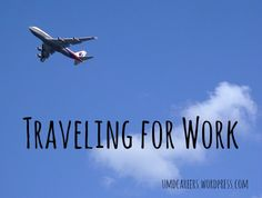 Evaluating how much you want to travel for work