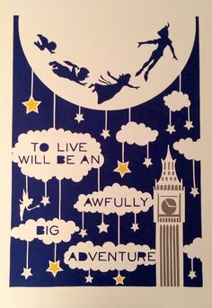 """To live will be an awfully big adventure """"Peter Pan"""" inspired paper-cut Peter Pan Nursery, Peter Pan Party, Paper Art, Paper Crafts, Origami, Papier Diy, Disney Quotes, Disney Art, Paper Cutting"""