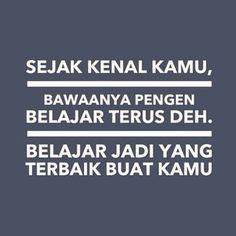 belajar jadi yang terbaik :)
