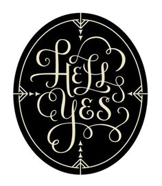 Hell Yes #typography #handlettering