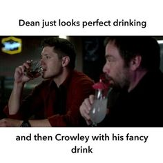 I love when Demon Dean ordered this