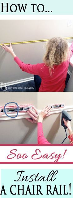 Easy Steps  to Installing a Chair rail                                                                                                                                                                                 More