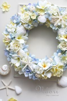 プルメリアとローズ・紫陽花 貝殻 Plumeria Hydrangea rose starfish / Blue yellow Flower Vases, Flower Arrangements, Wedding Door Wreaths, Coastal Wreath, Shabby Chic Wreath, Seaside Decor, Blue Candles, How To Preserve Flowers, Flower Wallpaper