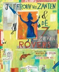 Mathilde Stein/Dorine de Vos-Juffrouw van Zanten & de zeven rovers