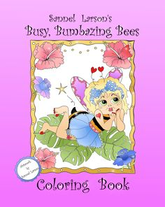 Busy, Bumbazing Bees fantasy fun coloring book, illustrated by Sannel Larson is an adorable, hand drawn coloring book with whimsical and funny illustrations for artists of all ages. Inside you'll find 30 unique, sweet images of Queen Rumblizabeth, Queen Bumbleroyal, Queen Royalbee and their buzzing, bumbazing working girls. They will bring you hours to soothe your soul while having fun too.