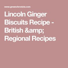 Lincoln Ginger Biscuits Recipe - British & Regional Recipes