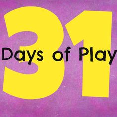 31 Days of Play - Introduction | Go As You Grow Kids Gear