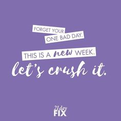 Today is a new day with a fresh start!  Falling off the wagon one or two days won't kill you - it should motivate you to get back on it and CRUSH IT even harder this week.  Happy Monday Fix Fam. You got this. // 21 Day Fix // 21 Day Fix Extreme // fitness // fitspo // workout // motivation // exercise // Inspiration // quote // quotes // fitfam //fixfam // fit //