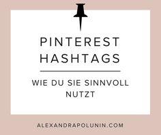 Hashtags auf Pinterest? Ja, bitte! Bis August 2017 waren Hashtags auf Pinterest verpönt, doch nun feiern sie ihr Comeback. Wie du Hashtags nun sinnvoll auf Pinterest nutzt, verrate ich dir in diesem Artikel.