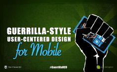 Guerilla-Style User-Centered design by User Intelligence