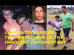 LUKE BATTY - MURDERED 11 YR OLD BOY - THE PROTECTION OF THE INNOCENT - D...