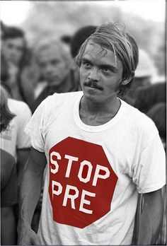 Steve Prefontaine in Stop Pre t-shirt mixes with the fans at Hayward Field, Eugene, Oregon, after winning the 5000m final at the 1972 Olympic time trials   Flickr - Photo Sharing!