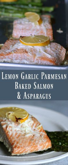 You'll love this easy to prepare and delicious Healthy Baked Lemon Garlic Salmon and Asparagus.