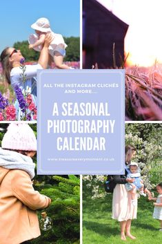 PHOTOGRAPHY: A Seasonal Outdoor Calendar - all of the seasonal photographs to take throughout the year.
