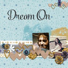 Layout using {Dream On} Digital Scrapbook Collection by Tami Miller Designs available at Pickleberry Pop https://www.pickleberrypop.com/shop/product.php?productid=37825&page=1 #digiscrap #digitalscrapbooking #tamimillerdesigns #dreamon