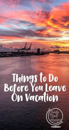 Things to do before you go on vacation