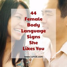 Are you wondering what are the female body language signs she likes you? Check out these 44 proven signals she is interested in you.