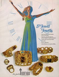 1970 - TRIFARI - ADS - Time-Jewels by Trifari - 17-Jewel Jewels - ....   . I bet they reflect the latest in fashion elegance ...  ....  .... Golden Time Jewels by Trifari. Who else? From a collection. .... .... ....