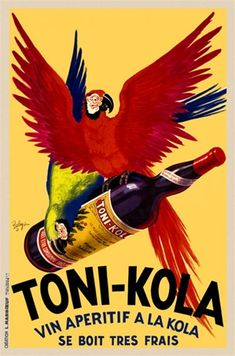 Toni Kola by Robys 1935 France - Beautiful Vintage Poster Reproduction. French wine and spirits poster features two parrots flying away with a bottle against a yellow background. Giclee Advertising Prints. Classic Posters www.postercorner.com
