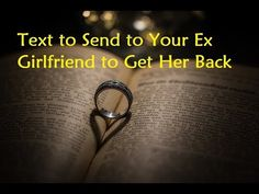 Text to Send to Your Ex Girlfriend to Get Her Back