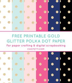 Free Printable Gold Glitter Polka Dot Digital Paper from @chicfetti