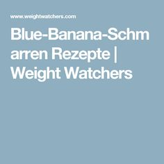Blue-Banana-Schmarren Rezepte | Weight Watchers