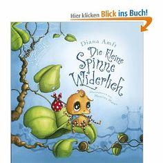 Die kleine Spinne Widerlich: Amazon.de: Diana Amft, Martina Matos: Bücher