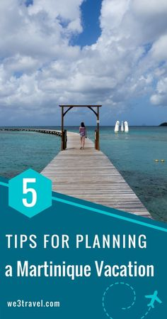 5 Tips for planning a Martinique vacation #Martinique #Caribbean #ClubMed
