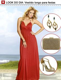 Vestido longo da Vooz, vermelho, sensual e ideal para as festas de fim de ano! Olha só nossas sugestões de acessórios! Gostaram?