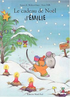 Le Cadeau de Noël d'Emilie by Nancy E. Walker-Guye https://www.amazon.ca/dp/3314216386/ref=cm_sw_r_pi_dp_x_BaNgyb8QK39HP