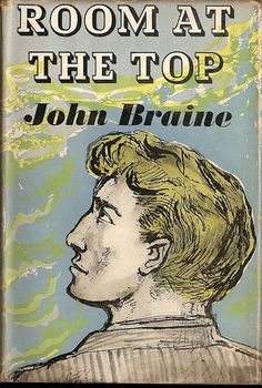 'Room At The Top' by John Braine ...