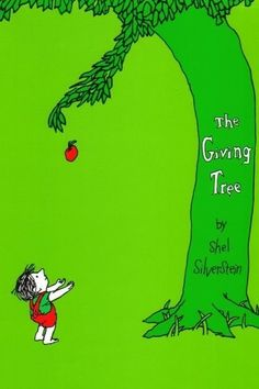 The Giving Tree | 27 Books Parents Should Read To Their Kids Before They Grow Up