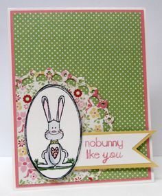 Stamping with Jimmi: nobunny like you