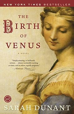 Fans of Philippa Gregory will love these historical fiction recommendations, including The Birth of Venus by Sarah Dunant.