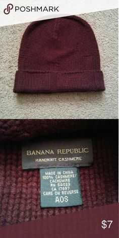 Banana Republic Beanie Great condition Banana Republic One size 100% handknit cashmere Dark burgundy  **PLEASE BE AWARE that I live in a RURAL area far from town & only go in 1-3 times per week, usually Tuesday & Friday. I will always send a message to my buyers letting you know when I will mail your package. Please be patient! Banana Republic Accessories Hats