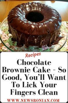 Chocolate Brownie Cake – So Good, You'll Want To Lick Your Fingers Clean - newsronian Chocolate Brownie Cake, Chocolate Morsels, Fudge Brownies, Brownie Mix Desserts, Chocolate Icing, Cheesecake Brownies, Decadent Chocolate, Mint Chocolate, Brownie Recipes