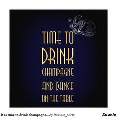 It is time to drink champagne and dance card