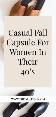 Fall Wardrobe Basics, Capsule Wardrobe Essentials, Mom Wardrobe, Build A Wardrobe, Fall Capsule Wardrobe, 40s Outfits, Over 40 Outfits, Summer Outfits For Moms, Casual Outfits For Moms