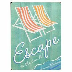 """Celebrate coastal-chic style with this charming wood wall decor, showcasing a beach chair and typographic motif. Display it in your living room to add seaside flair, or group it with other artwork for a gallery-worthy wall.  Product: Wall decorConstruction Material: WoodFeatures:  Ready to hangTypographic motifDimensions: 16"""" H x 12"""" W x 1"""" D"""