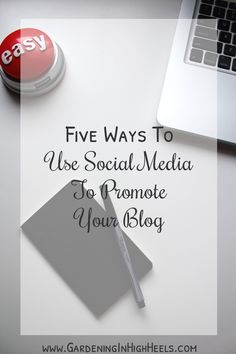Five ways to use social media to promote your blog today