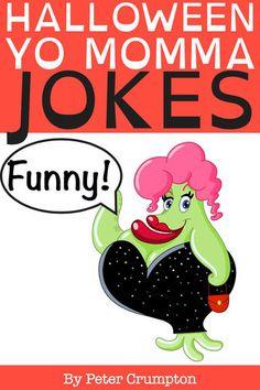 Halloween Yo Momma Jokes - Peter Crumpton | Humor |1038023430: Halloween Yo Momma Jokes - Peter Crumpton | Humor |1038023430 #Humor