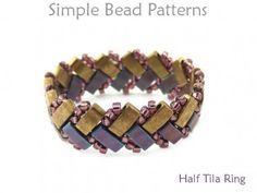 How to Make a Beaded Ring Half Tila Bead Pattern