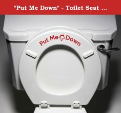 """""""Put Me Down"""" - Toilet Seat Bathroom - Humorous Potty Training Vinyl Sticker Decal Copyright © Yadda-Yadda Design Co. (Red). Yadda-Yadda Vinyl Decals are a no mess, wonderful way to add a personal touch to your home or business! Guarantee: We offer a 100% satisfaction guarantee. If you are not 100% satisfied with your purchase for any reason, you can return any unused vinyl graphics to us, within 10 days of purchase, for a full refund (minus shipping). Note: personalized orders may not..."""