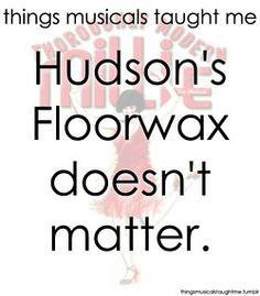 Hudson's Floorwax doesn't matter.