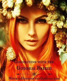 Connecting with the Goddess Brigid - Resources & Links on MotherHouse of… Celtic Paganism, Celtic Druids, Celtic Mythology, Celtic Christianity, Brighid Goddess, Celtic Goddess, Ancient Goddesses, Gods And Goddesses, Sacred Feminine