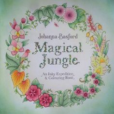 The Title Page From Magical Jungle Is All Done I Only Used Derwent Coloursoft And Some