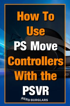 The PS Move controls are a critical part of enjoying the This guide will teach you how to use them. Playstation Move, Virtual Reality Games, All Games, Vr, Being Used, Need To Know, Hold On, Gaming, Teaching